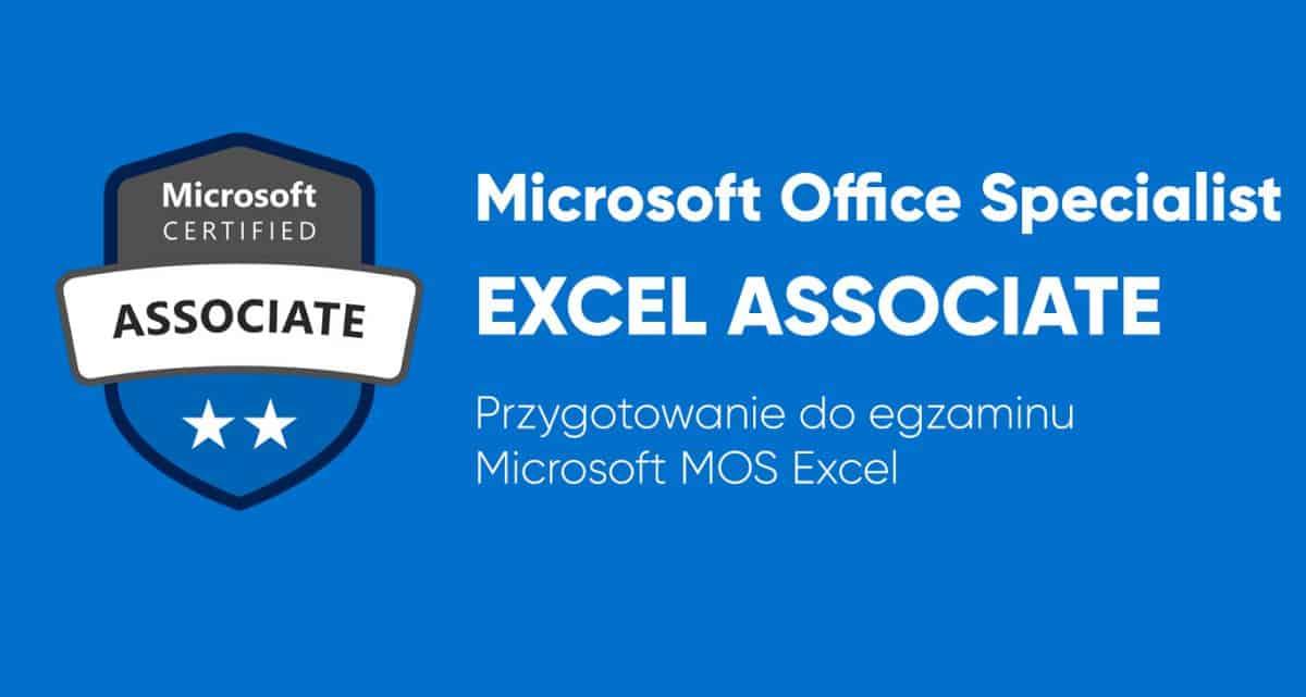 Przygotowanie do egzaminu Microsoft Excel Associate