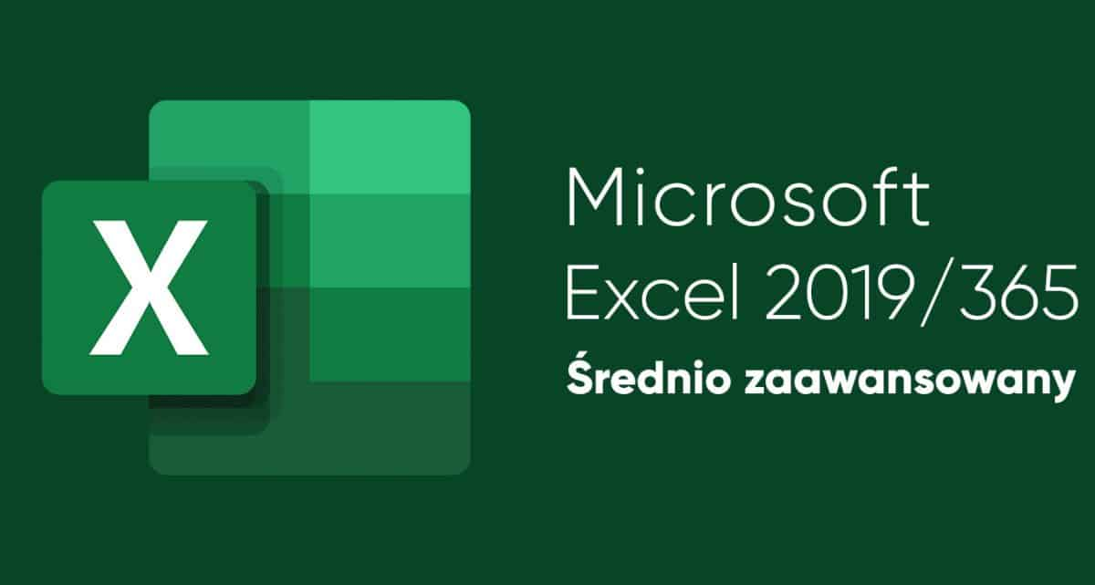 Kurs Excel Średnio zaawansowany